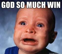[Image: god-so-much-win.jpg]